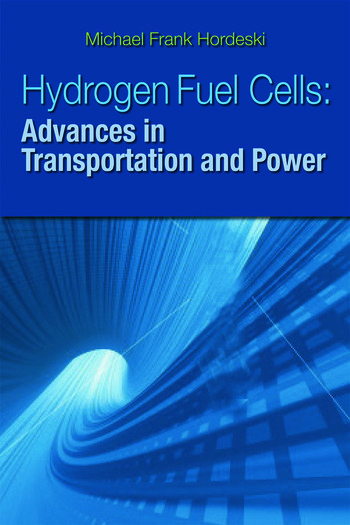 Hydrogen & Fuel Cells Advances in Transportation and Power book cover