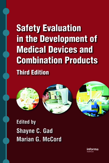 Safety Evaluation in the Development of Medical Devices and Combination Products book cover