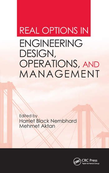 Real Options in Engineering Design, Operations, and Management book cover