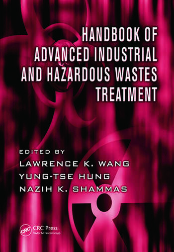 Handbook of Advanced Industrial and Hazardous Wastes Treatment book cover