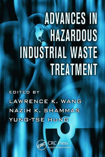 Advances in Hazardous Industrial Waste Treatment book cover