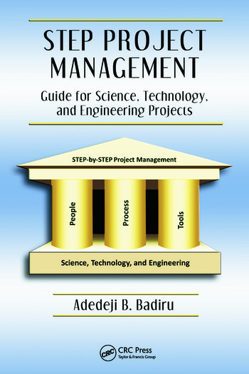 STEP Project Management Guide for Science, Technology, and Engineering Projects book cover