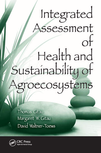 Integrated Assessment of Health and Sustainability of Agroecosystems book cover