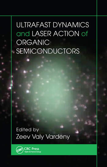 Ultrafast Dynamics and Laser Action of Organic Semiconductors book cover
