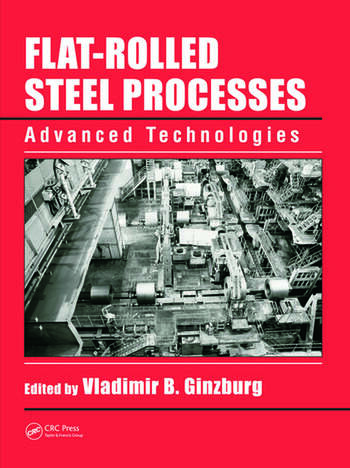 Flat-Rolled Steel Processes Advanced Technologies book cover