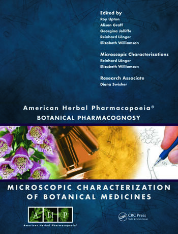 American Herbal Pharmacopoeia Botanical Pharmacognosy - Microscopic Characterization of Botanical Medicines book cover