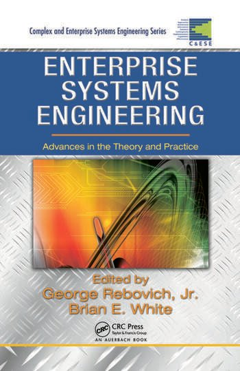 Enterprise Systems Engineering Advances in the Theory and Practice book cover
