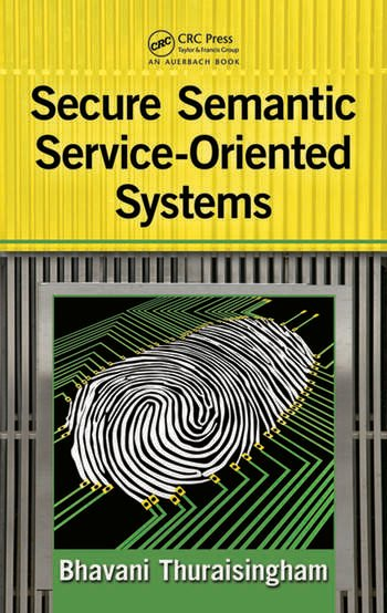 Secure Semantic Service-Oriented Systems book cover