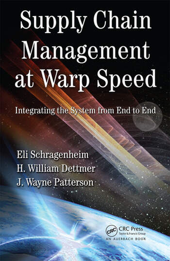 Supply Chain Management at Warp Speed Integrating the System from End to End book cover