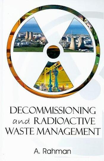 Decommissioning and Radioactive Waste Management book cover