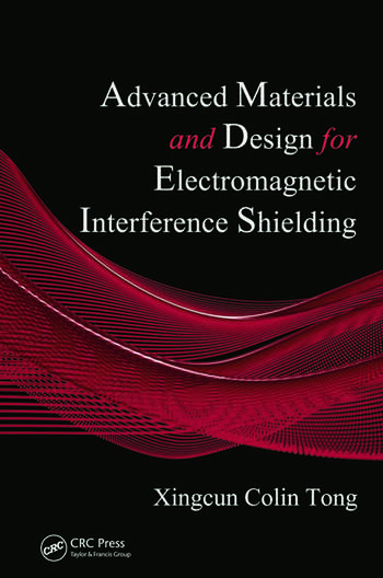 Advanced Materials and Design for Electromagnetic Interference Shielding book cover