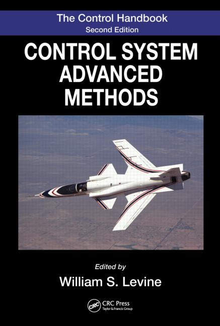 The Control Systems Handbook Control System Advanced Methods, Second Edition book cover