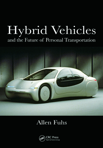 Hybrid Vehicles and the Future of Personal Transportation book cover