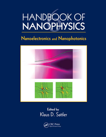 Handbook of Nanophysics Nanoelectronics and Nanophotonics book cover