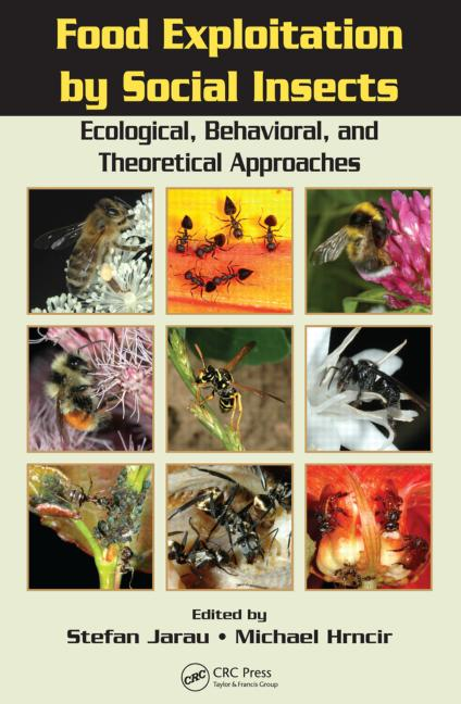 Food Exploitation By Social Insects Ecological, Behavioral, and Theoretical Approaches book cover