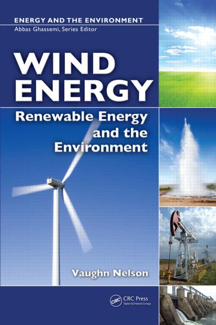 Wind Energy Renewable Energy and the Environment book cover