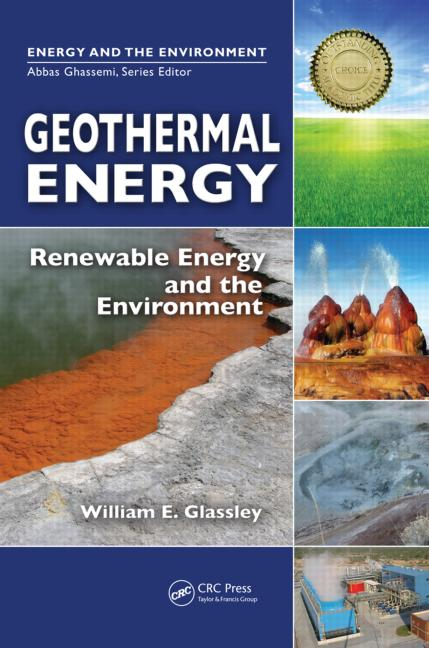 Geothermal Energy Renewable Energy and the Environment book cover