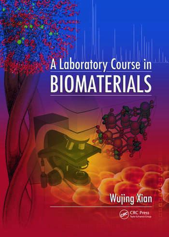 A Laboratory Course in Biomaterials book cover