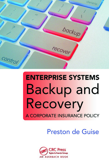 Enterprise Systems Backup and Recovery A Corporate Insurance Policy book cover