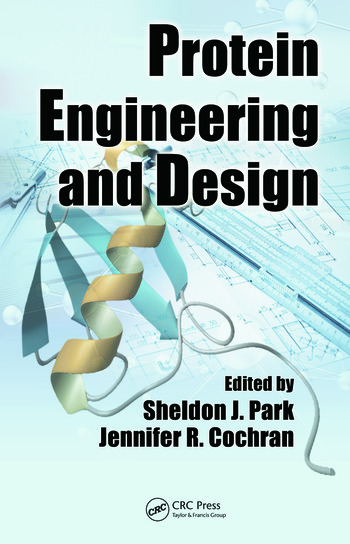 Protein Engineering and Design book cover