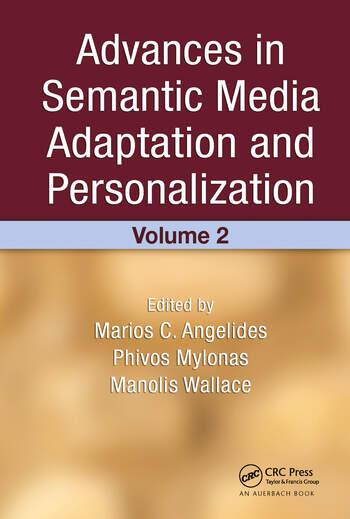 Advances in Semantic Media Adaptation and Personalization, Volume 2 book cover
