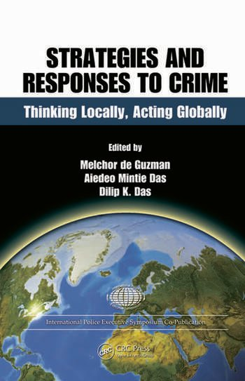 Strategic responses to crime : thinking locally, acting globally