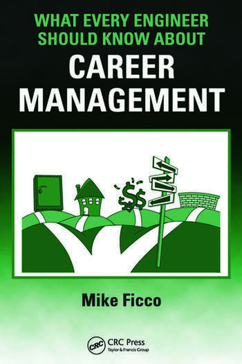 What Every Engineer Should Know About Career Management book cover