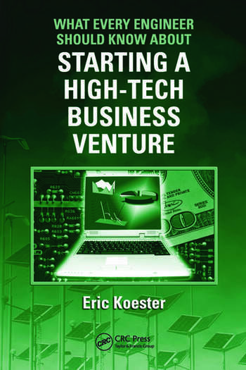 What Every Engineer Should Know About Starting a High-Tech Business Venture book cover