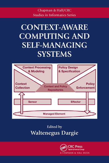 Context-Aware Computing and Self-Managing Systems book cover