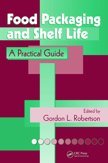 Food Packaging and Shelf Life A Practical Guide book cover