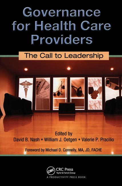 Governance for Health Care Providers The Call to Leadership book cover