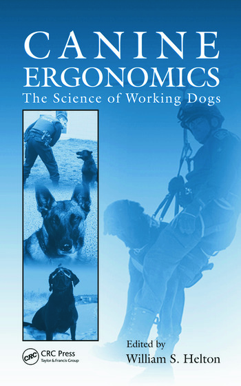 Canine Ergonomics The Science of Working Dogs book cover