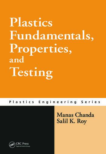 Plastics Fundamentals, Properties, and Testing book cover