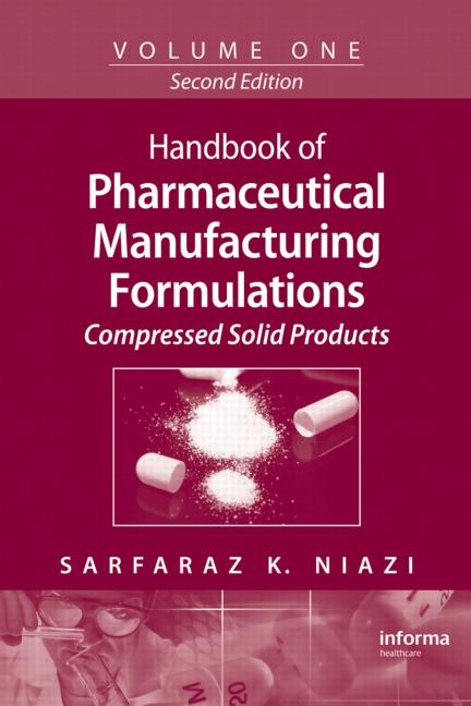 Handbook of Pharmaceutical Manufacturing Formulations Volume One, Compressed Solid Products book cover