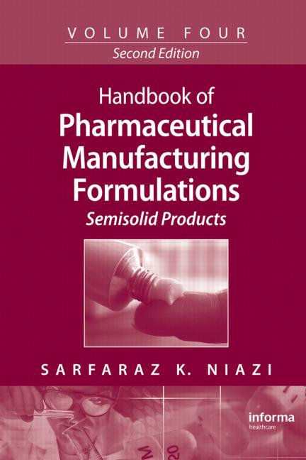 Handbook of Pharmaceutical Manufacturing Formulations Semisolid Products book cover