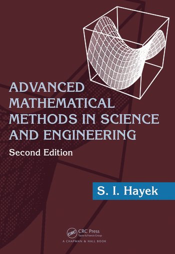 Advanced Mathematical Methods in Science and Engineering book cover