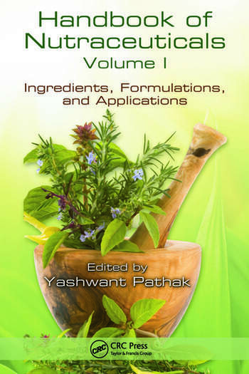 Handbook of Nutraceuticals Volume I Ingredients, Formulations, and Applications book cover