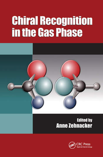 Chiral Recognition in the Gas Phase book cover