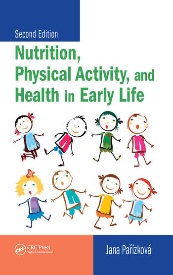 Nutrition, Physical Activity, and Health in Early Life, Second Edition book cover