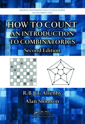 How to Count An Introduction to Combinatorics, Second Edition book cover