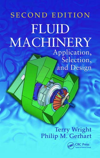 Fluid Machinery Application, Selection, and Design, Second Edition book cover