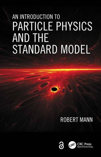 An Introduction to Particle Physics and the Standard Model book cover