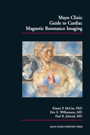 Mayo Clinic Guide to Cardiac Magnetic Resonance Imaging book cover