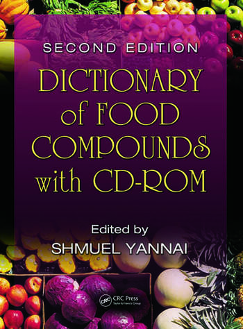 Dictionary of Food Compounds with CD-ROM, Second Edition book cover