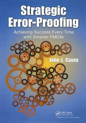 Strategic Error-Proofing Achieving Success Every Time with Smarter FMEAs book cover