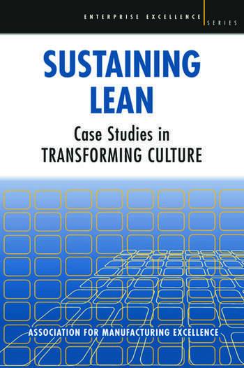 Sustaining Lean Case Studies in Transforming Culture book cover