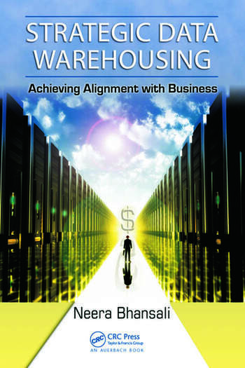 Strategic Data Warehousing Achieving Alignment with Business book cover