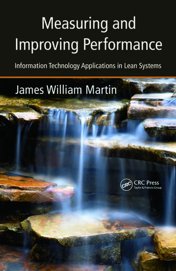 Measuring and Improving Performance Information Technology Applications in Lean Systems book cover