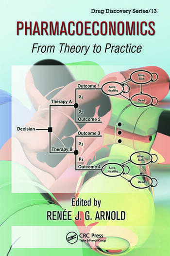 Pharmacoeconomics From Theory to Practice book cover