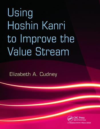 Using Hoshin Kanri to Improve the Value Stream book cover